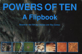 Powers of Ten : a flipbook / based on the film by Charles and Ray Eames