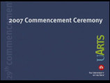 The University of the Arts. Commencement ceremony, 2007.